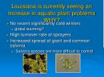 louisiana is currently seeing an increase in aquatic plant problems why