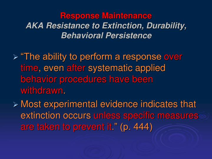 Response Maintenance