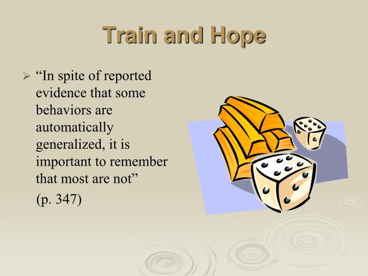 Train and Hope