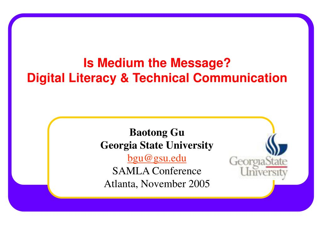 is medium the message digital literacy technical communication l.