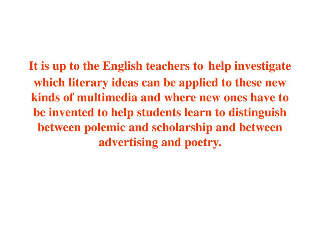 It is up to the English teachers to