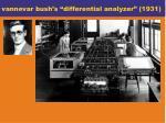 vannevar bush s differential analyzer 1931