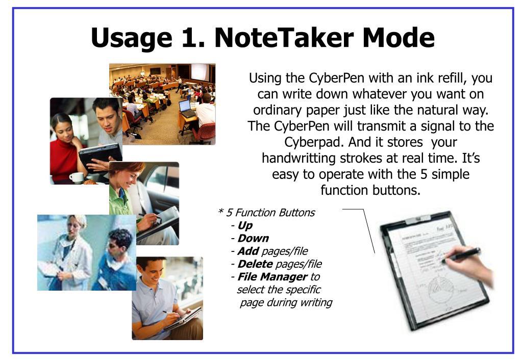 Usage 1. NoteTaker Mode