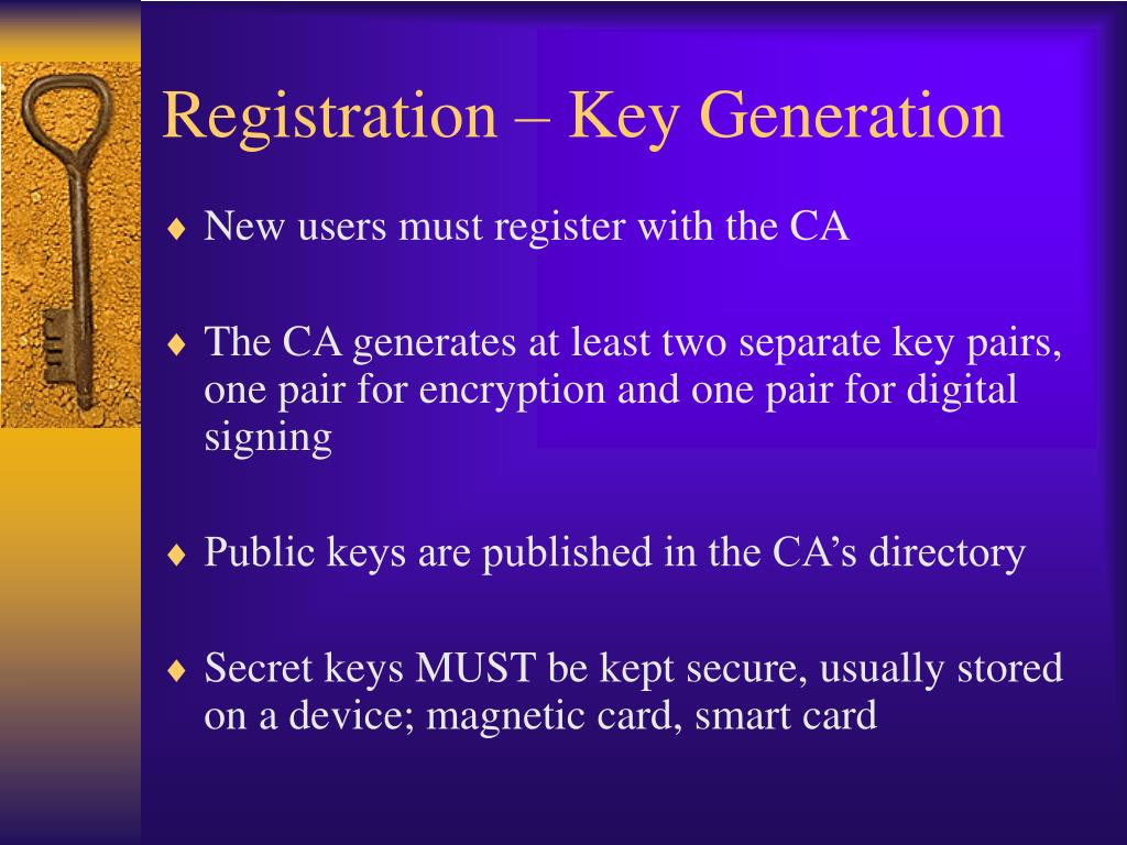 Registration – Key Generation