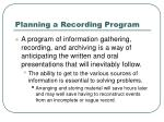 planning a recording program