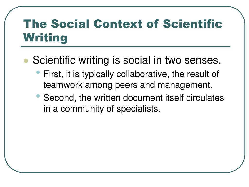 The Social Context of Scientific Writing