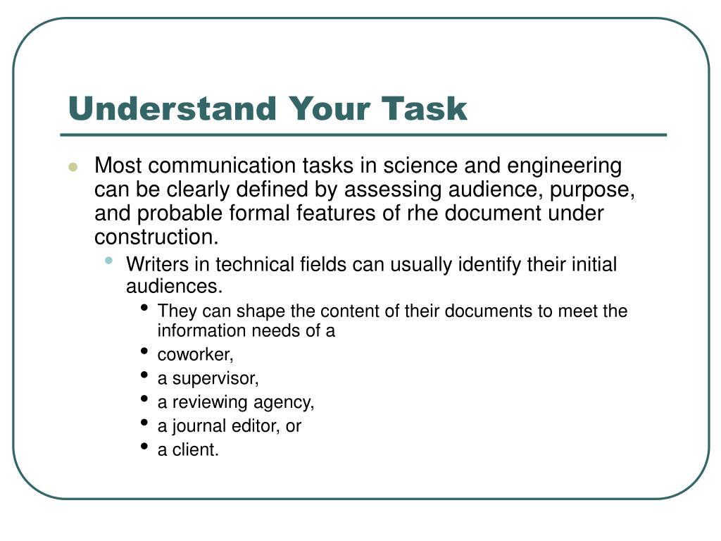Understand Your Task