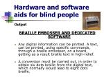 hardware and software aids for blind people10