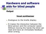 hardware and software aids for blind people7