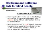 hardware and software aids for blind people9