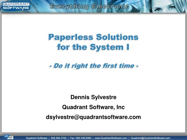 paperless solutions for the system i do it right the first time n.