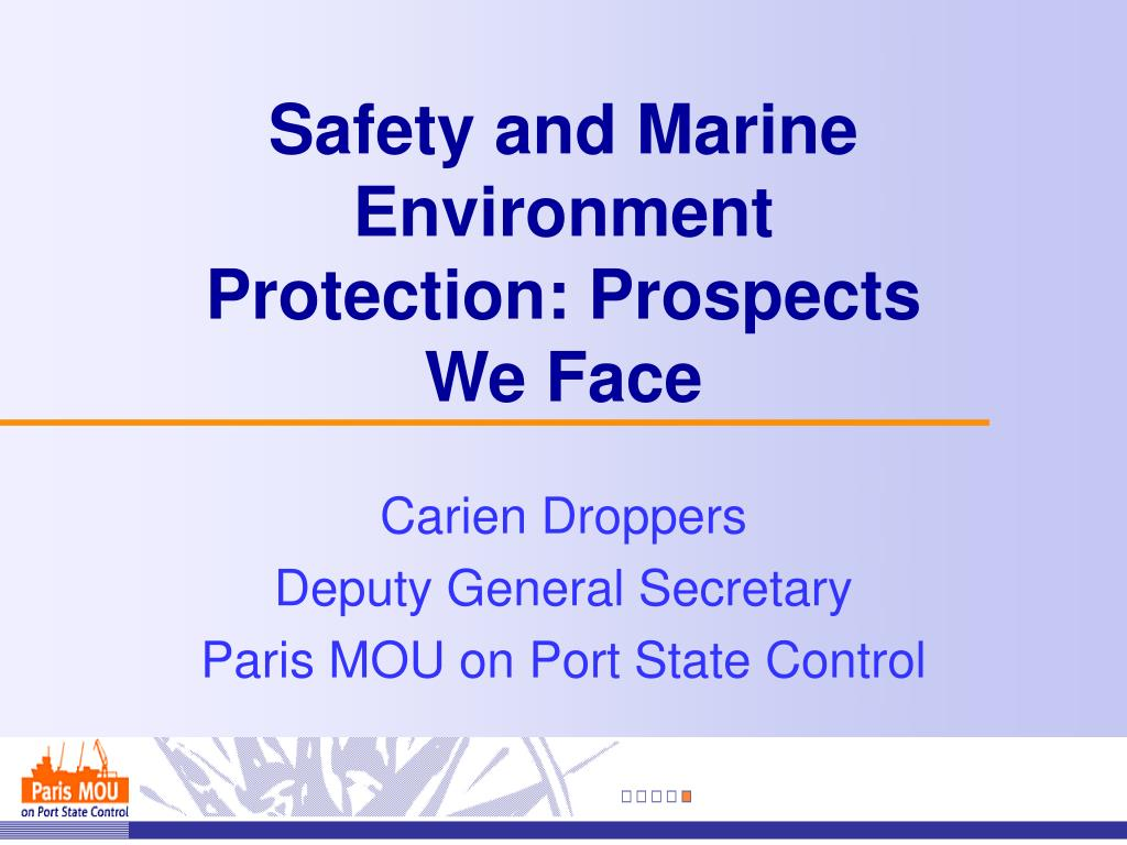 safety and marine environment protection prospects we face l.