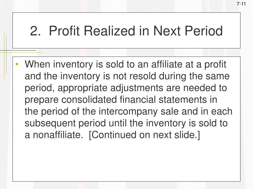 2.  Profit Realized in Next Period