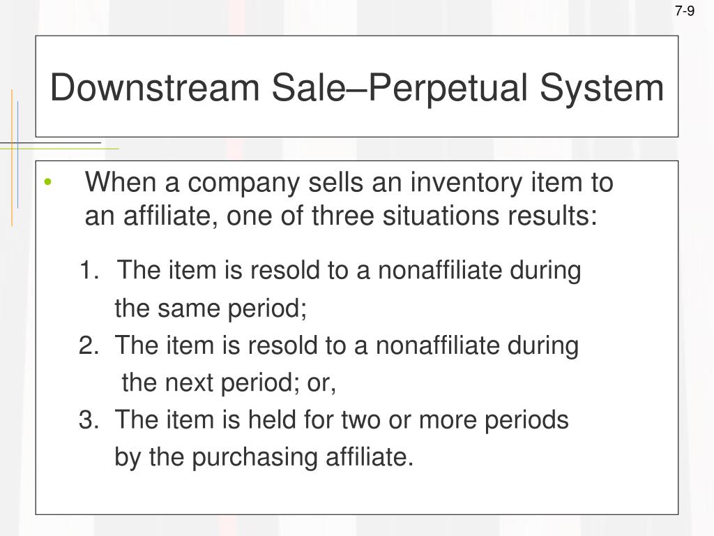 Downstream Sale–Perpetual System