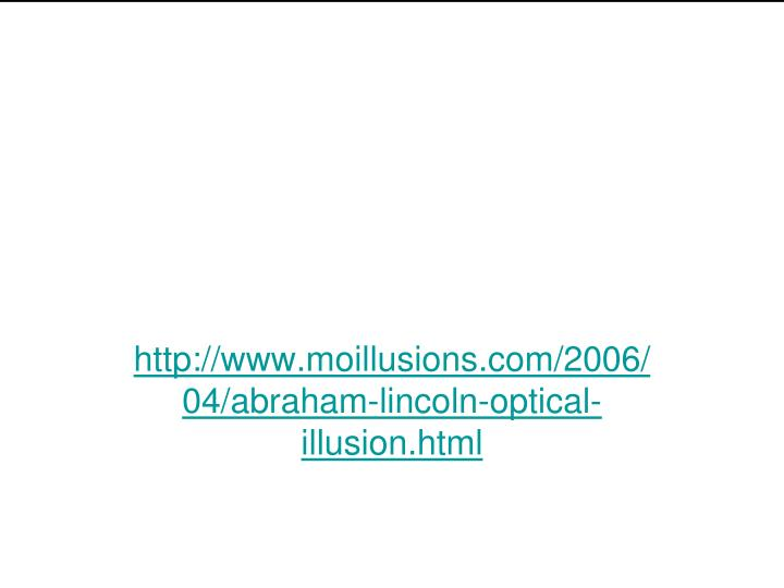 Http www moillusions com 2006 04 abraham lincoln optical illusion html