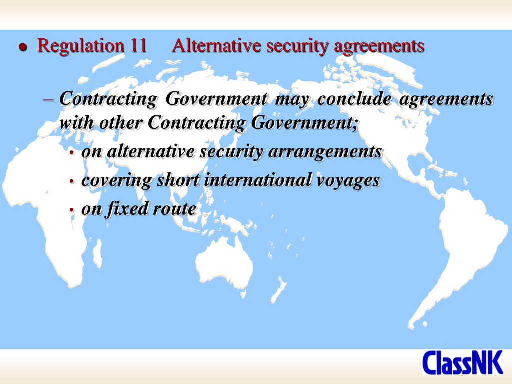 Regulation 11	Alternative security agreements