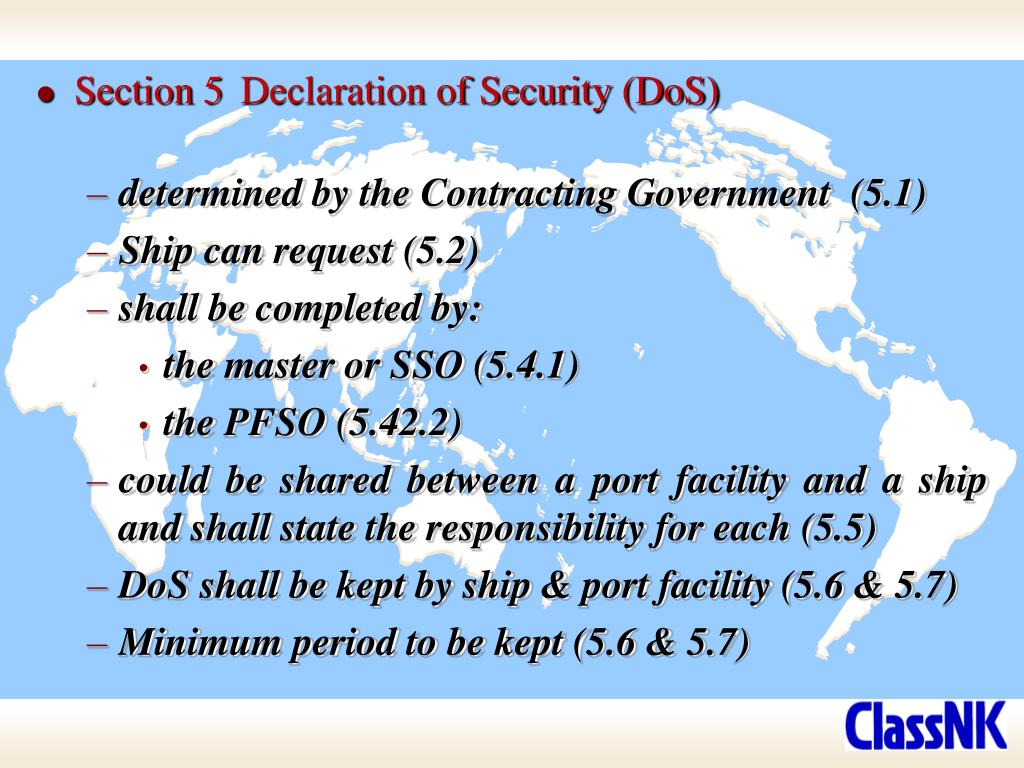 Section 5	Declaration of Security (DoS)