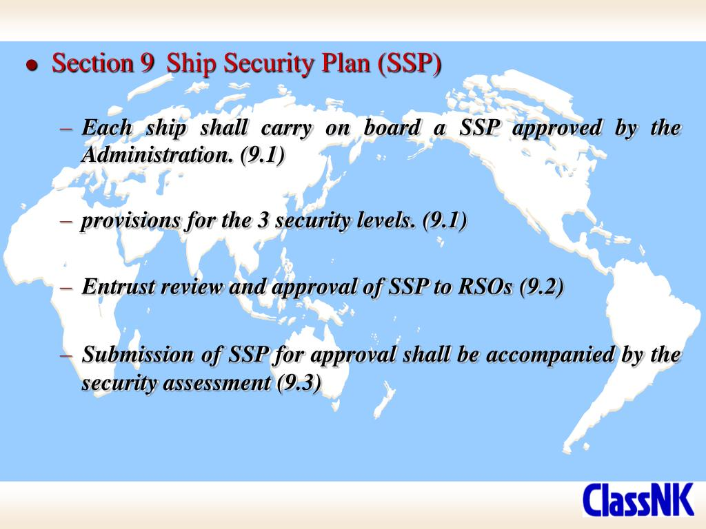 Section 9	Ship Security Plan (SSP)