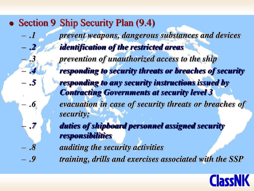 Section 9	Ship Security Plan (9.4)