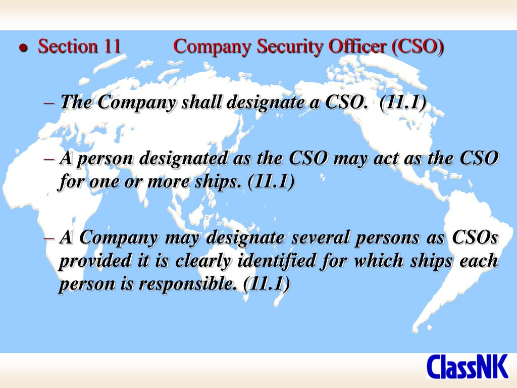 Section 11	Company Security Officer (CSO)
