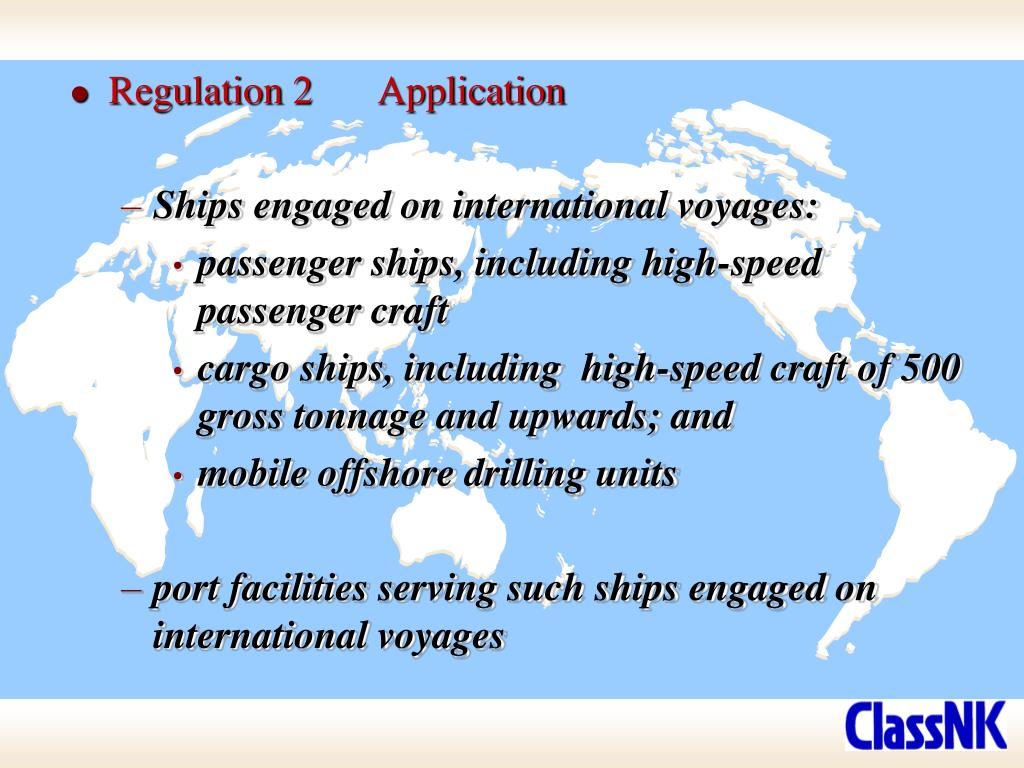 Regulation 2	Application