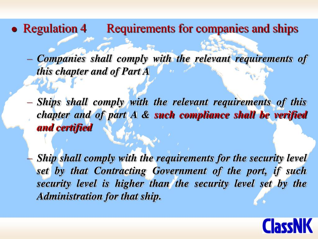 Regulation 4	Requirements for companies and ships