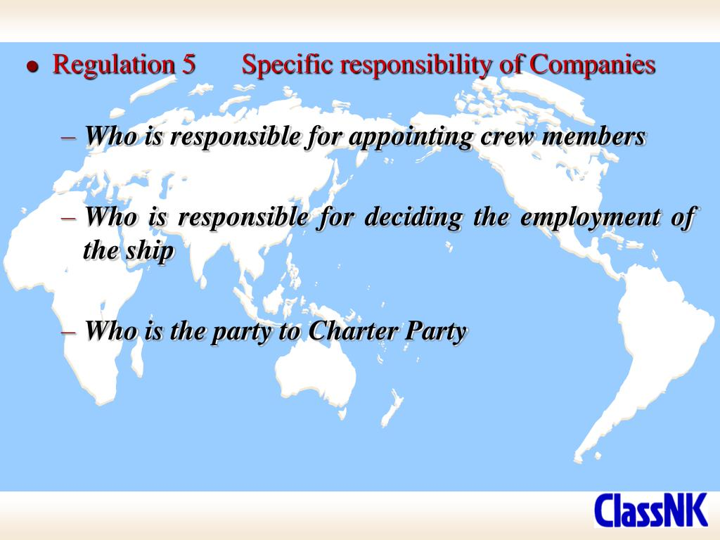 Regulation 5	Specific responsibility of Companies