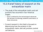 15 2 a brief history of research on the extracellular matrix