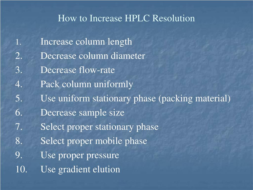 How to Increase HPLC Resolution