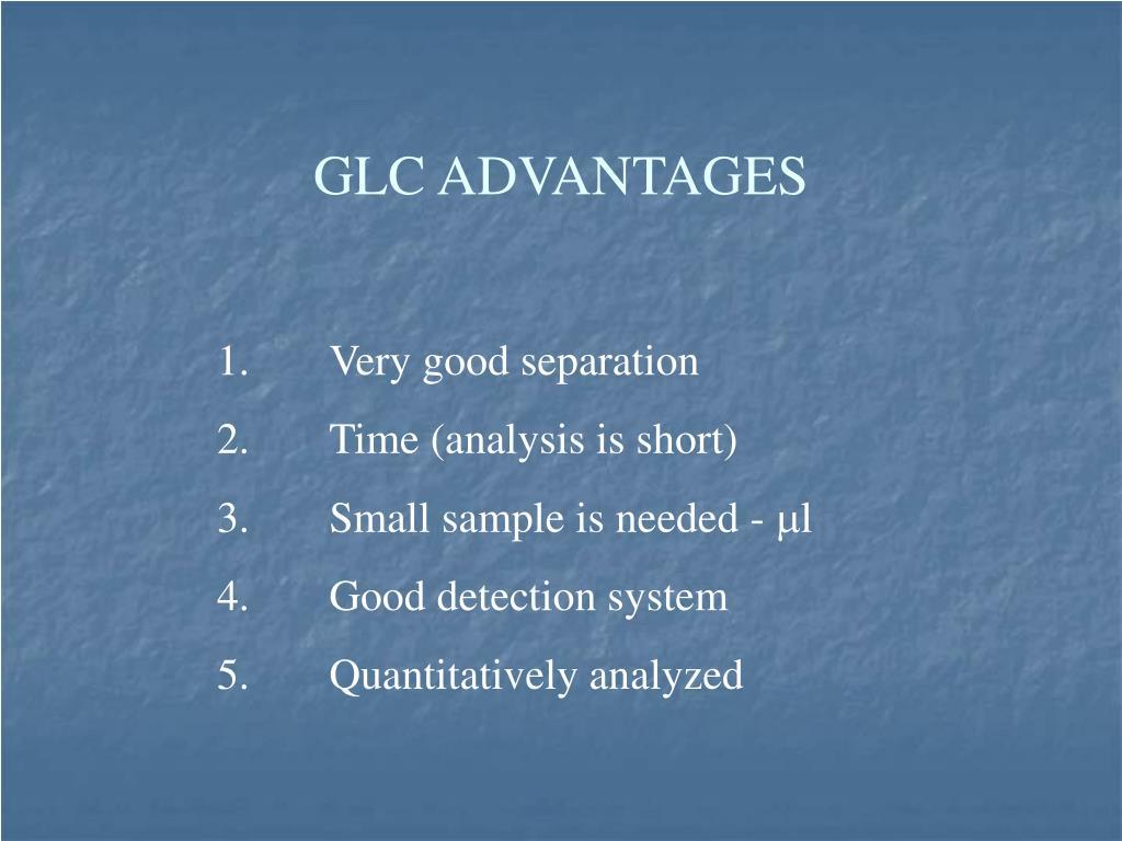 GLC ADVANTAGES