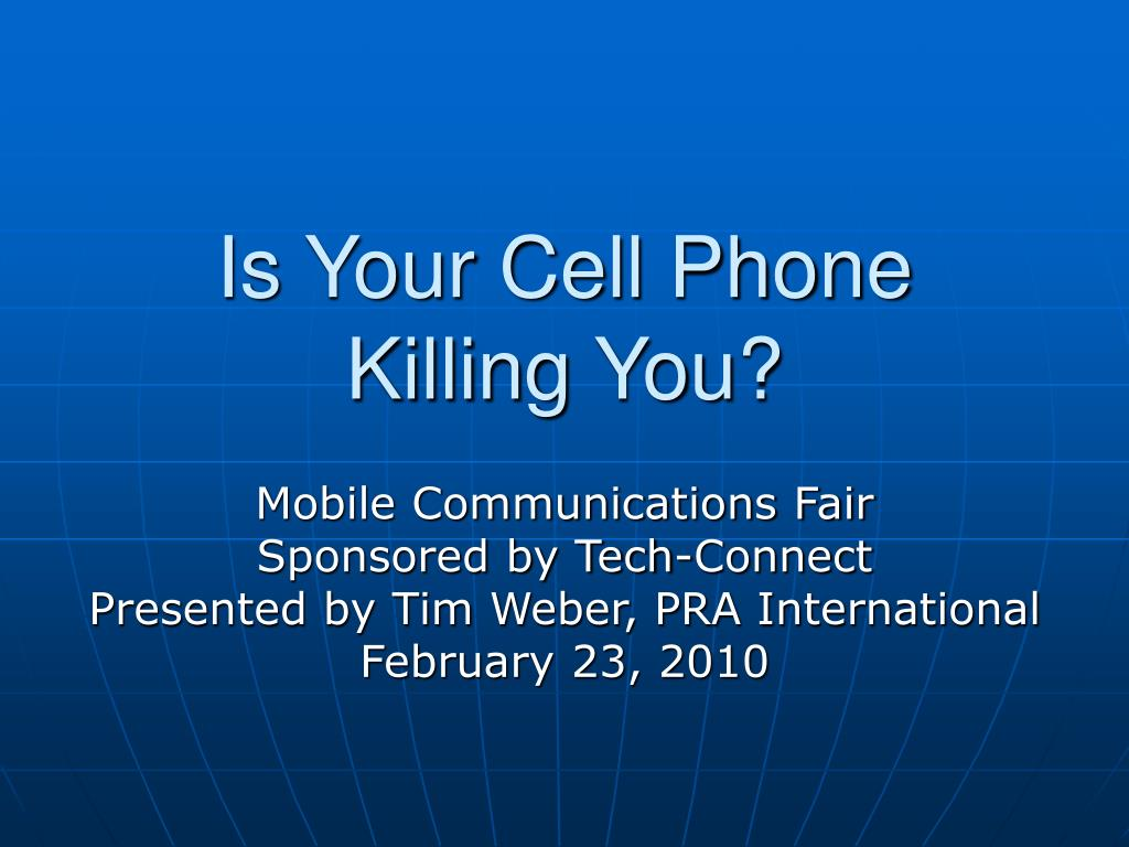 is your cell phone killing you l.