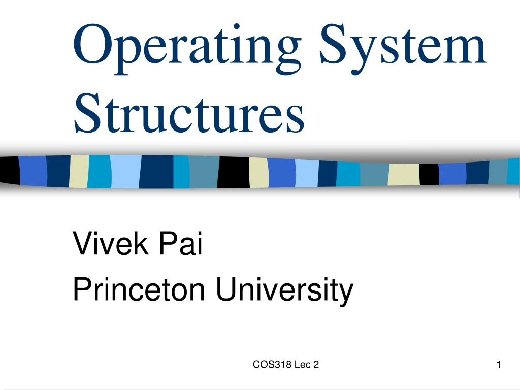 operating system structures l.