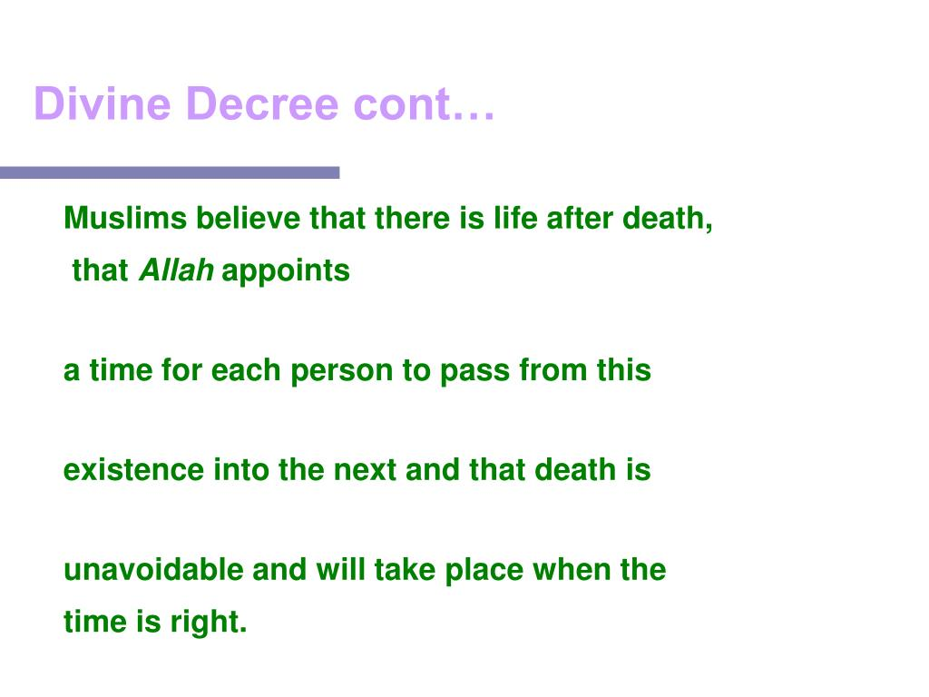 Divine Decree cont…
