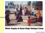 water supply at naser bagh refugee camp