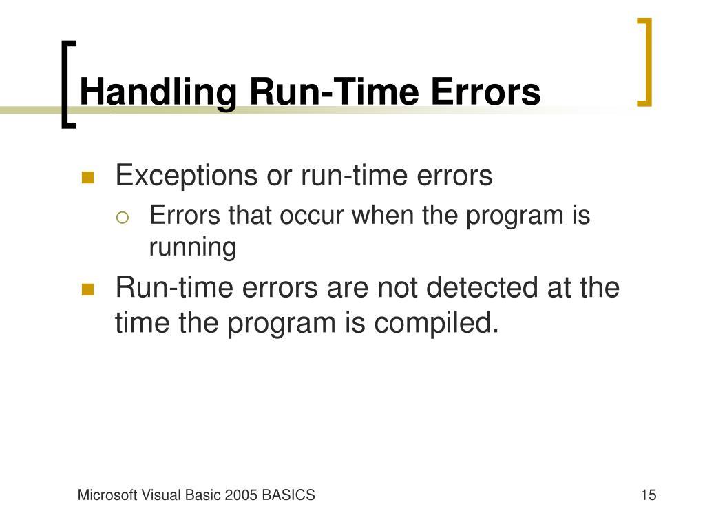 Handling Run-Time Errors