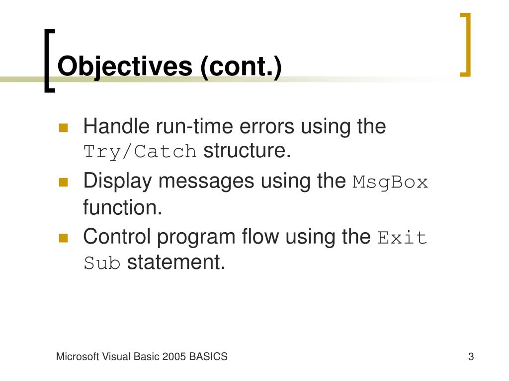 Objectives (cont.)