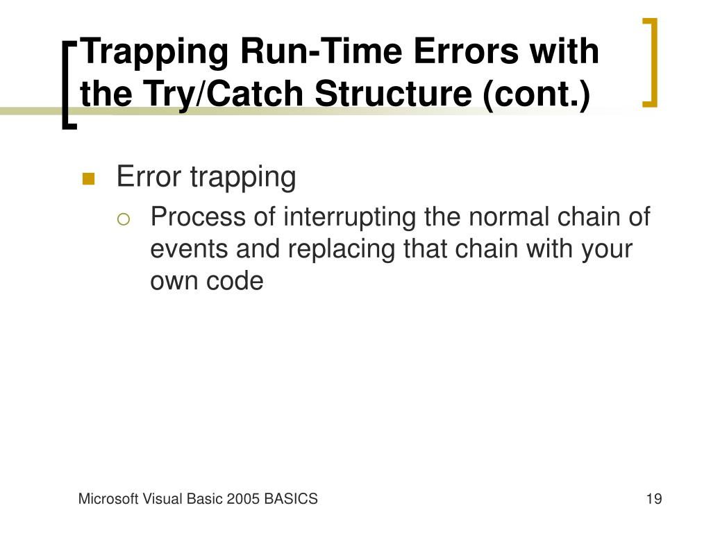 Trapping Run-Time Errors with the Try/Catch Structure (cont.)