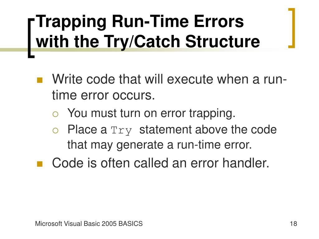 Trapping Run-Time Errors with the Try/Catch Structure