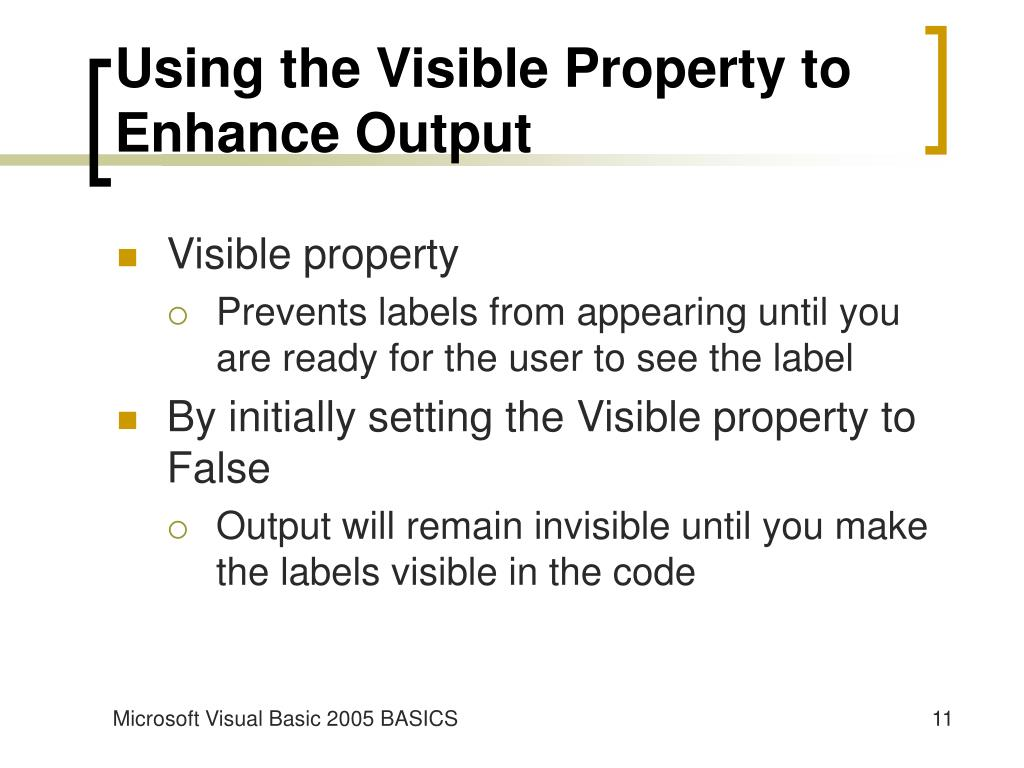 Using the Visible Property to Enhance Output