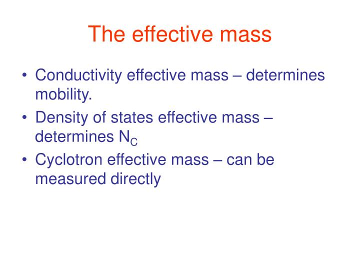 the effective mass n.