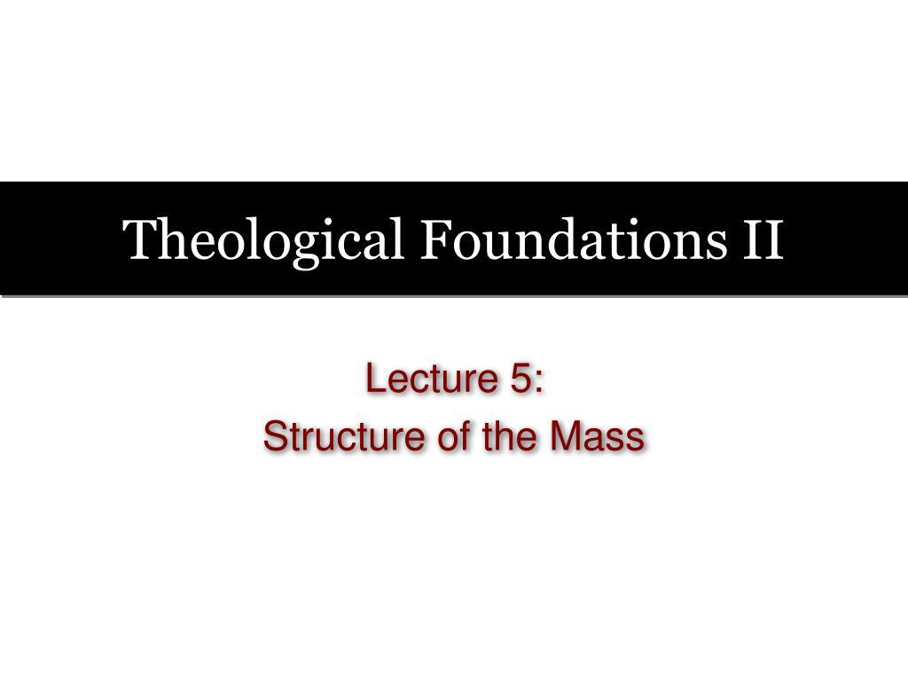 theological foundations ii l.