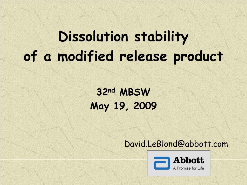 Dissolution stability