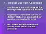 1 social justice approach