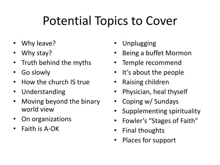 Potential Topics to Cover
