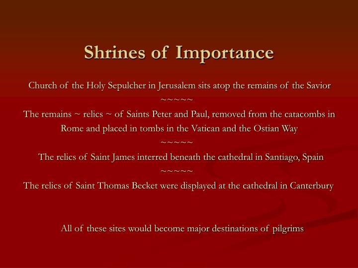 Shrines of Importance