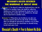 messiah s death severed the marriage at mount sinai