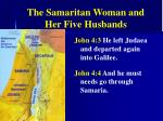 the samaritan woman and her five husbands
