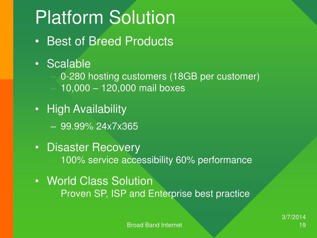 Platform Solution