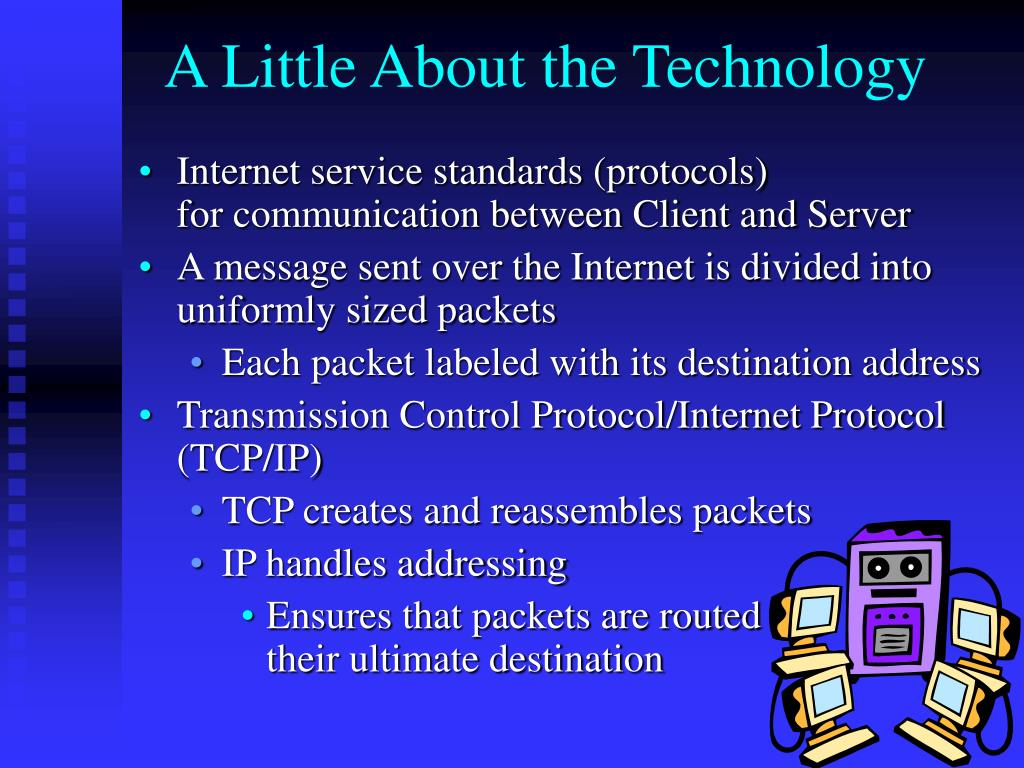 A Little About the Technology