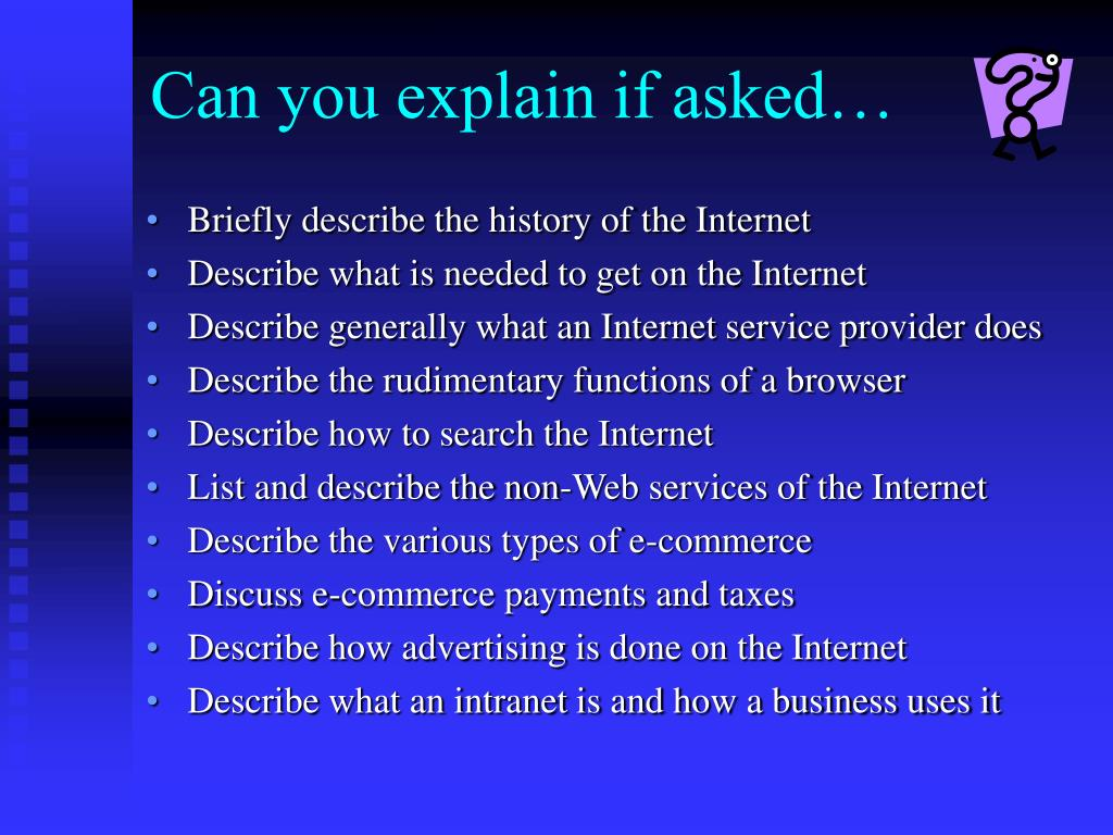Can you explain if asked…